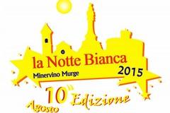 """10° edizione della """"Notte Bianca"""" di Minervino: tutti gli appuntamenti"""